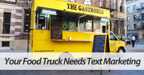 text marketing for food trucks